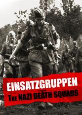 Einsatzgruppen, les commandos de la mort stream