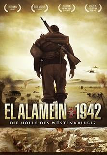 El Alamein 1942 - Die Hölle des Wüstenkrieges stream