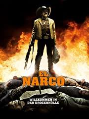 El Narco - Willkommen in der Drogenhölle Stream
