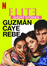 Élite-Kurzgeschichten: Guzmán – Caye – Rebe Stream