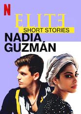 Élite-Kurzgeschichten: Nadia – Guzmán Stream