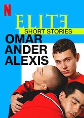 Élite-Kurzgeschichten: Omar – Ander – Alexis Stream