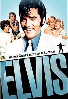 Elvis: Immer Ärger mit den Mädchen stream