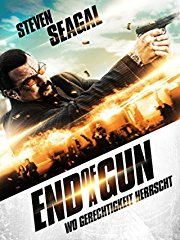 End of a Gun - Wo Gerechtigkeit herrscht stream