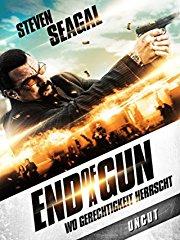 End of a Gun - Wo Gerechtigkeit herrscht (Uncut) stream