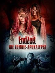 Endzeit - Die Zombie-Apokalypse Stream