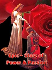 Epic - Story of Power and Passion stream