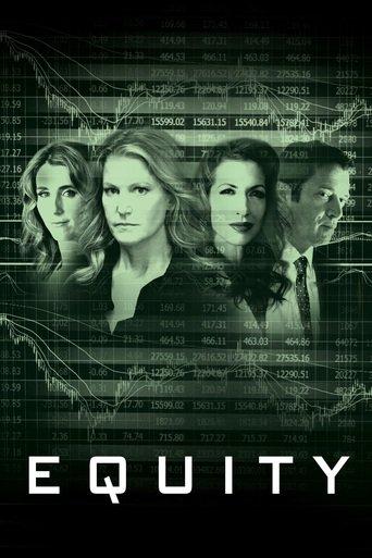 Equity – Das Geld, Die Macht Und Die Frauen Stream