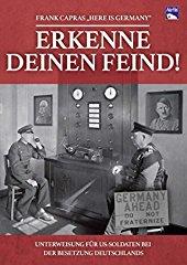 Erkenne deinen Feind - Frank Capra's - Here is Germany stream
