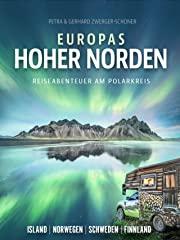 Europas Hoher Norden | Reiseabenteuer am Polarkreis / Island - Norwegen - Schweden - Finnland | Zwerger-Schoner stream