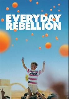 Everyday Rebellion Stream