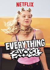 Everything Sucks! stream