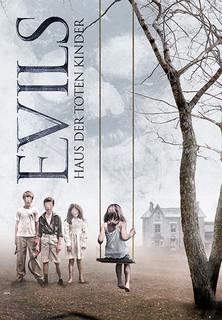 Evils: Haus der toten Kinder stream