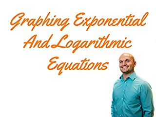 Exponential and Logarithmic Functions stream