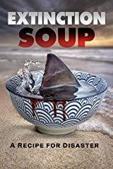 Extinction Soup stream