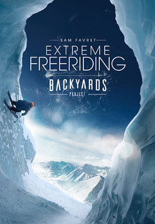 Extreme Freeriding: Backyards Project Stream