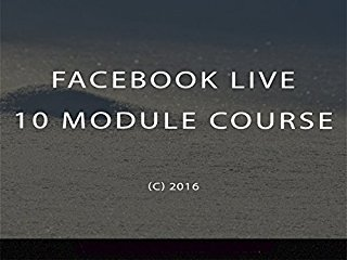 Facebook Live Training Course stream