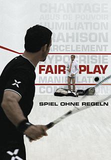 Fair Play - Spiel ohne Regeln stream