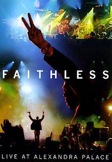 Faithless - Live At Alexandra Palace - stream
