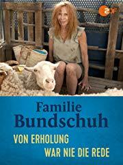 Familie Bundschuh - Von Erholung war nie die Rede Stream