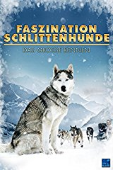 Faszination Schlittenhunde - Das große Rennen stream