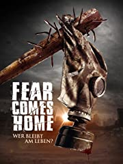Fear comes home: Wer bleibt am Leben? stream