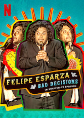 Felipe Esparza: Bad Decisions Stream