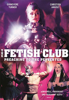 Fetish Club - Preaching to the Perverted stream