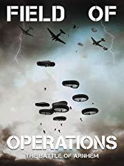 Field of Operations: The Battle of Arnhem stream