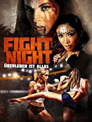 Fight Night – Überleben ist alles Stream