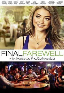 Final Farewell - Für immer auf Wiedersehen stream