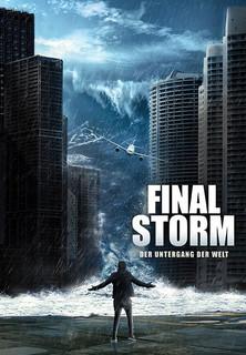 Final Storm: Der Untergang der Welt Stream