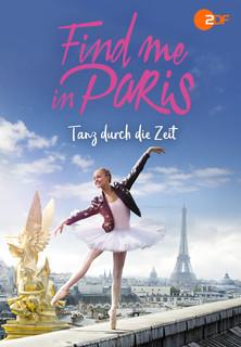 Find me in Paris - Tanz durch die Zeit stream