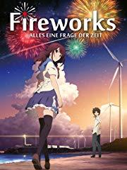 Fireworks - Alles eine Frage der Zeit Stream