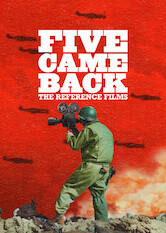 Five Came Back: The Reference Films Stream