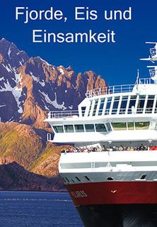Fjorde, Eis und Einsamkeit - Eine Winterreise auf der Hurtigrute stream