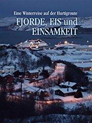 Fjorde, Eis und Einsamkeit stream