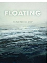FLOATING - THE NATHAN GOCKE STORY stream