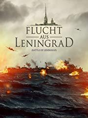 Flucht aus Leningrad: Battle of Leningrad Stream