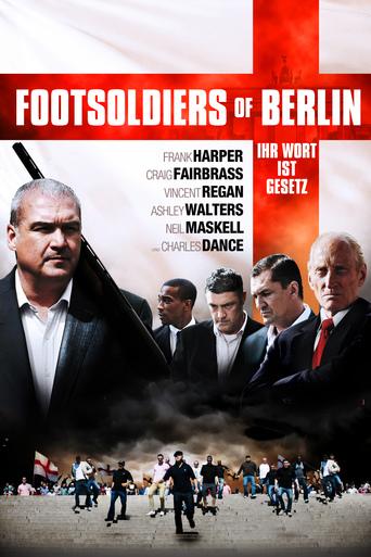 Footsoldiers of Berlin - Ihr Wort ist Gesetz stream