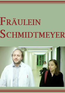 Fräulein Schmidtmeyer stream