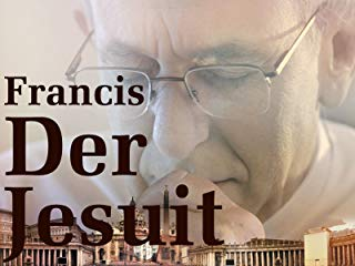 Francis, der Jesuit stream