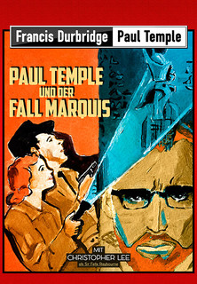 Francis Durbridge: Paul Temple und der Fall Marquis stream