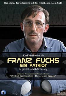 Franz Fuchs - ein Patriot Stream