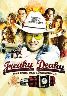 Freaky Deaky - Das Ende der Zündschnur stream