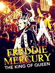 Freddie Mercury: The King of Queen stream
