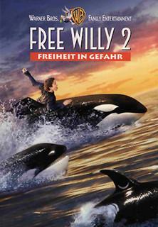 Free Willy 2 - Freiheit in Gefahr stream