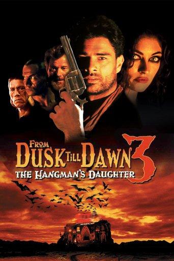 From Dusk Till Dawn 3: The Hangman's Daughter stream