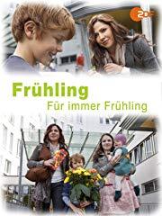 Frühling - Für immer Frühling stream