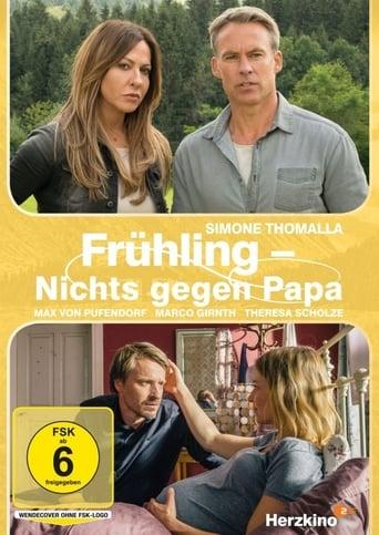 Frühling - Nichts gegen Papa stream